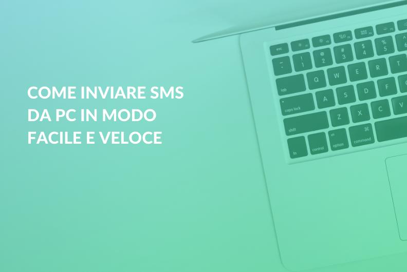 Come inviare SMS da pc in modo facile e veloce