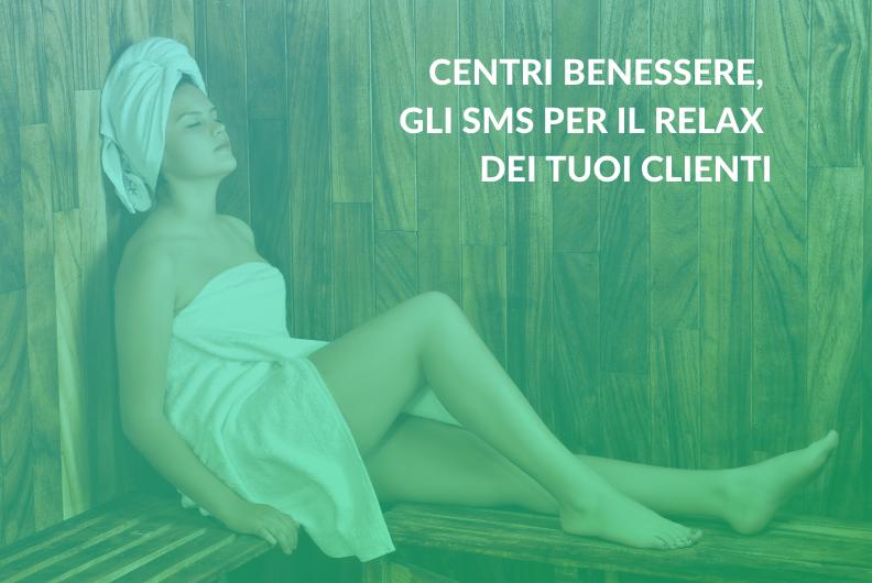 Centri benessere, gli SMS per il relax dei tuoi clienti
