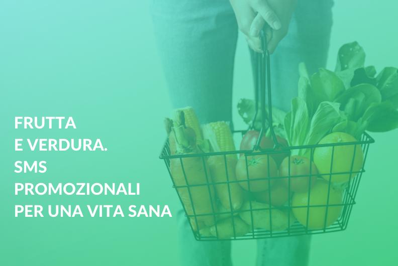 Frutta e verdura. SMS promozionali per una vita sana
