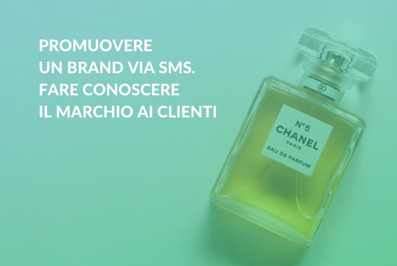 Promuovere un Brand via SMS. Fare conoscere il marchio ai clienti
