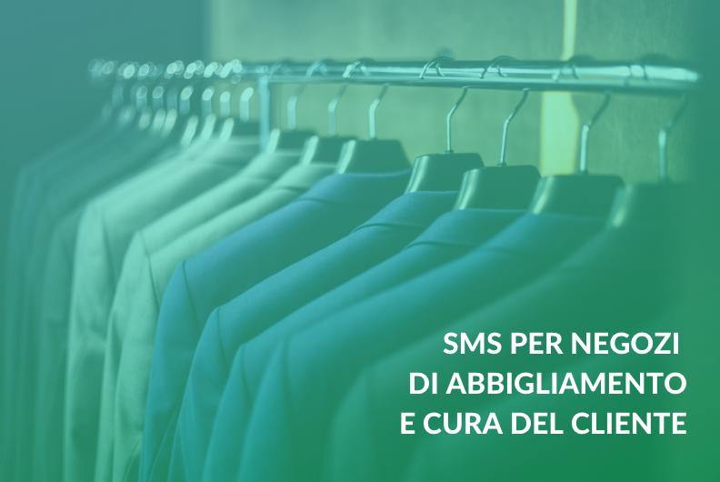 SMS per negozi di abbigliamento e cura del cliente