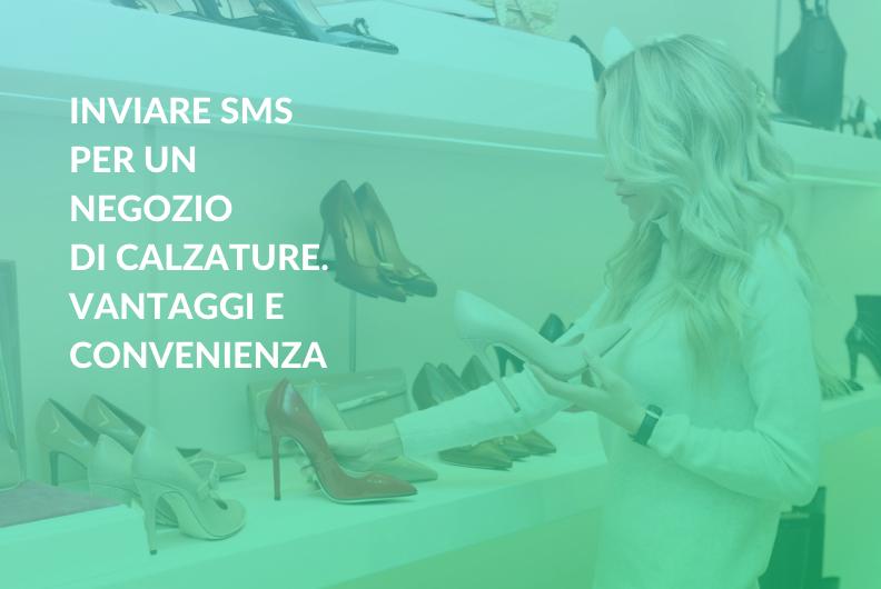 Inviare SMS per un negozio di calzature. Vantaggi e convenienza