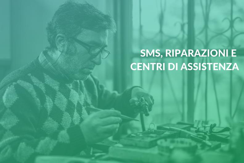 SMS, riparazioni e centri di assistenza