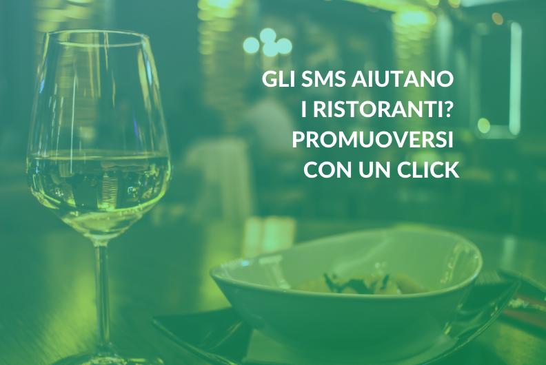 Gli SMS aiutano i ristoranti? Promuoversi con un click