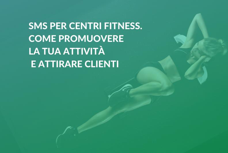 SMS per centri fitness. Come promuovere la tua attività e attirare clienti