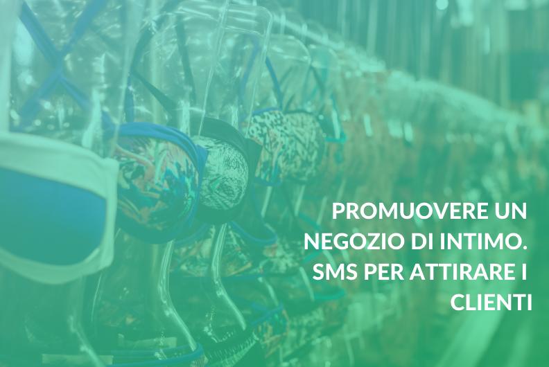 Promuovere un negozio di intimo. SMS per attirare i clienti